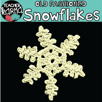 Snowflakes: Old Fashioned Style