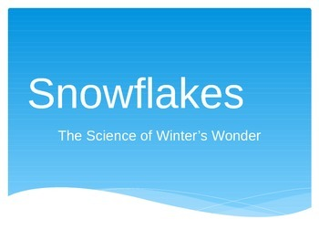 Snowflakes Power Point