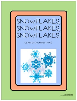 Snowflakes, Snowflakes, Snowflakes Learning Express Bag