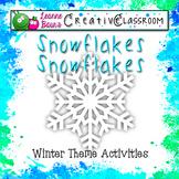 Snowflakes, Snowflakes Winter Theme Activities