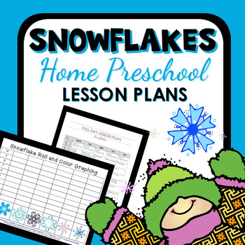 Snowflakes Theme Home Preschool Lesson Plans