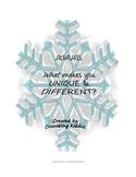 Snowflakes: What makes you UNIQUE & DIFFERENT?