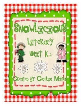 Snowlicious! Winter Literacy Unit K-2