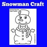 Snowman Craft | Preschool Kindergarten 1st Grade |  Activity