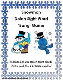 Snowman 220 Dolch Sight Words 'Bang' Game