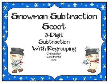 Snowman 3 Digit Subtraction With Regrouping