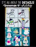 Snowman 4: Writing Detail Sentences