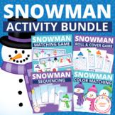 Snowman Activities Bundle:  Snowman Themed Activities for Preschool and Pre-K