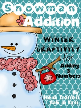 Snowman Addition: Adding 3 Numbers CCSS