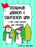 Snowman Addition & Subtraction Unit: Double Digit and Trip