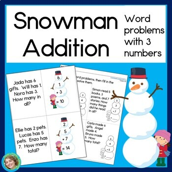 Snowman Addition Word Problems with 3 numbers
