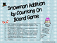 Snowman Addition by Counting On Board Game