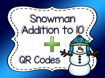 Snowman Addition to 10: QR Codes