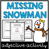 Snowman Adjective Writing Activity