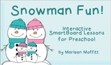 Snowman Adventures in Math and Literacy for Interactive Sm