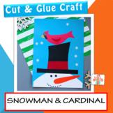 Winter Snowman Craft : Snowman And Cardinal Craft