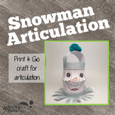 Snowman Articulation: No Prep, No Mess Craftivity