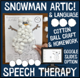 Snowman! Articulation and Language: A Speech Therapy Craft Activity