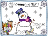 Snowmen At Night Literature Unit