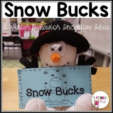 Snowman Behavior Incentives {Snow Bucks}