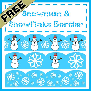 Snowman and Snowflake Borders - Great for Winter or Christmas
