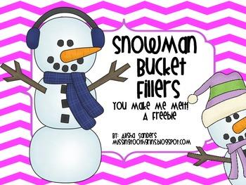 Snowman Bucket Fillers {You Make Me Melt!}
