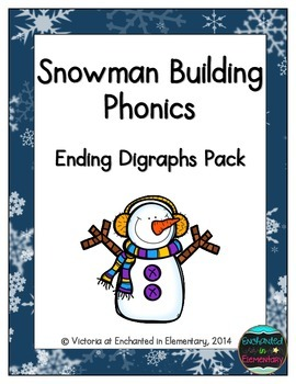 Snowman Building Phonics: Ending Digraphs Pack