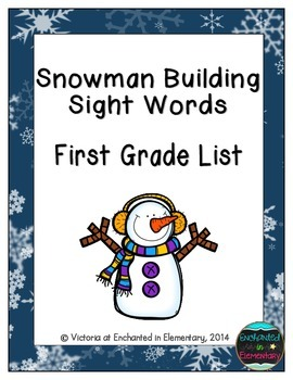 Snowman Building Sight Words! First Grade List Pack