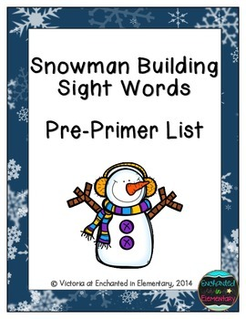 Snowman Building Sight Words! Pre-Primer List Pack