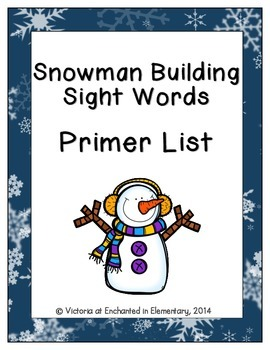 Snowman Building Sight Words! Primer List Pack