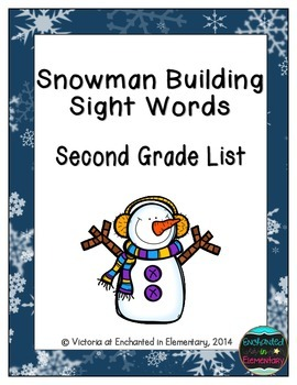Snowman Building Sight Words! Second Grade List Pack
