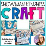 Snowman Kindness Bulletin Board