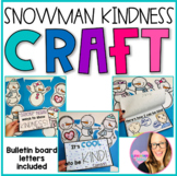Snowman Kindness Bulletin Board