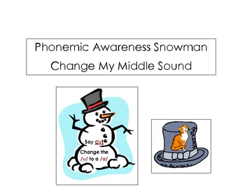 Snowman Change My Middle Sound Phonemic Awareness