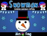 Snowman Christmas Countdown Craftivity