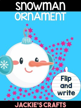 Snowman Christmas Ornament - Jackie's Crafts, Winter Activities, Writing