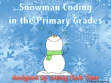 Snowman Coding in the Primary Grades