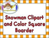 Snowman Color Clipart and Color Square Boarder