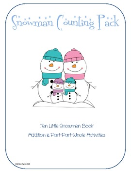 Snowman Counting Pack: Part-Part-Whole Addition and Counting to 10