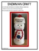 Snowman Craft Instructional Guide {FREEBIE}