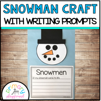 Snowman Craft With Writing Prompts/Pages