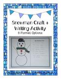 Snowman Craft + Writing Activity