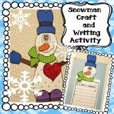 Snowman Craft and Writing Activity; Winter Craft and Writi