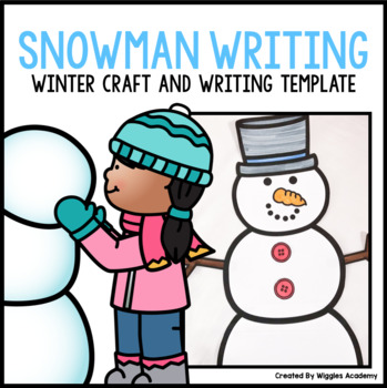 Snowman Craft and Writing Templates