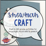 Snowman Craft for Speech Therapy