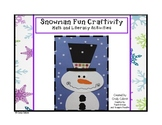 Snowman Craftivity: Math and Literacy Activities (Kindergarten)