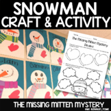Snowman Craft The Missing Mitten Mystery