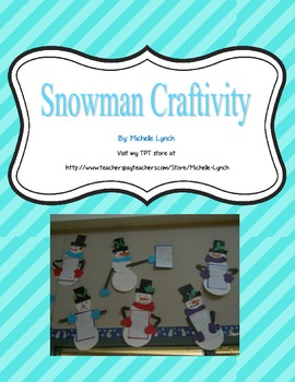 Snowman Craftivity - Winter