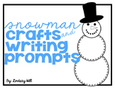 Snowman Crafts & Writing Prompts
