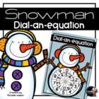 Snowman Dial-a-Sum (Tables)